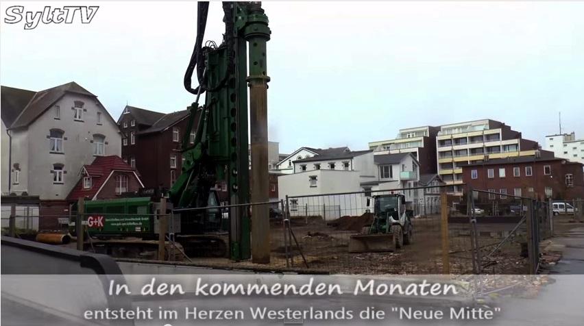 Neue Mitte Westerland, es beginnt der Bau